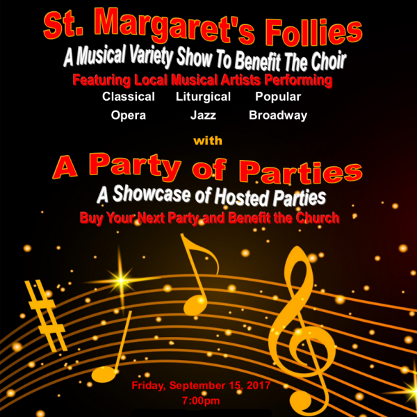 St. Margaret's Follies -  Sept. 15 at 7 PM